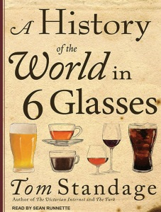 The History of the World in 6 Glasses cover